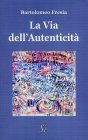 La Via dell'Autenticit�