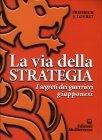 La Via della Strategia