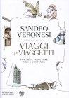 Viaggi e Viaggetti - Sandro Veronesi