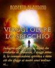 Viaggi Oltre lo Specchio (eBook) Roberto Blandino