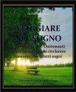 Viaggiare nel Sogno (eBook) Valerio Ivo Montanaro