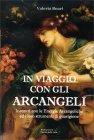 In Viaggio con gli Arcangeli Valeria Boari
