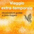 Viaggio Extra-Temporale Audio Mp3 Silvia Roggero