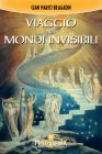 Viaggio nei Mondi Invisibili eBook Gian Marco Bragadin