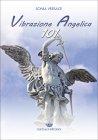 Vibrazione Angelica 101 Sonia Versace