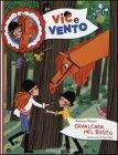 Vic & Vento: Cavalcata nel Bosco