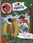 Vic & Vento: Il Pony Vuole un Amico