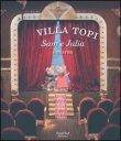 Villa Topi - Sam e Julia a Teatro Karina Schaapman