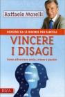 Vincere i Disagi Raffaele Morelli