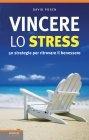 Vincere lo Stress eBook David Posen