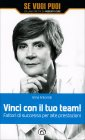 Vinci con il Tuo Team! Anna Antonioli