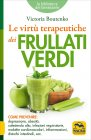 Le Virtù Terapeutiche dei Frullati Verdi Victoria Boutenko