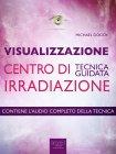 Visualizzazione - Centro di Irradiazione - eBook Michael Doody