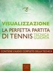 Visualizzazione: La Perfetta Partita di Tennis - eBook Michael Doody