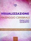 Visualizzazione - Massaggio Cerebrale - eBook Michael Doody