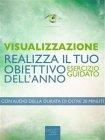 Visualizzazione: Realizza il Tuo Obiettivo dell'Anno (eBook) Michael Doody