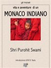 Vita e Avventure di un Monaco Indiano (eBook) Shri Purohit Swami