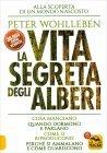 La Vita Segreta degli Alberi Peter Wohlleben