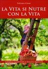 La Vita si Nutre con la Vita Tatiana Coan