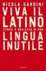 Viva il Latino - Nicola Gardini