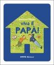 Viva il Papà! Beatrice Masini
