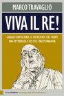 Viva il Re! (eBook) Marco Travaglio