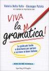 Viva la Grammatica!