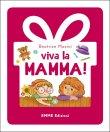 Viva la Mamma! Beatrice Masini
