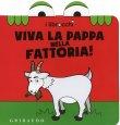Viva la Pappa nella Fattoria! - I Librocchi Giacinto Attanasio Cristina Zonni