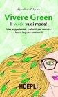 Vivere Green (eBook) Annalisa K. Varesi