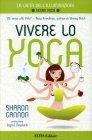 Vivere lo Yoga Sharon Gannon