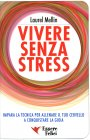 Vivere Senza Stress Laurel Mellin