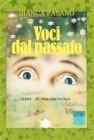 Voci dal Passato (eBook) Bianca Fasano