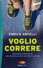 Voglio Correre Enrico Arcelli