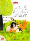 La Volpe, il Picchio e la Bambina  Barbara Pumhösel