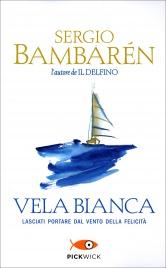 Vela Bianca Sergio Bambarén
