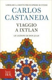 Viaggio a Ixtlan - Carlos Castaneda