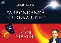 Abbondanza e Creazione (Videocorso Streaming) Igor Sibaldi