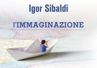 L'Immaginazione (Video Streaming) Igor Sibaldi