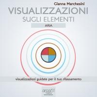 Visualizzazione sugli Elementi: Aria (AudioLibro Mp3) Gianna Marchesini