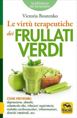 Le virtù dei frullati verdi