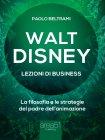 Walt Disney - Lezioni di Business eBook