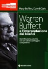 Warren Buffet e l'Interpretazione dei Bilanci David Clark Mary Buffett