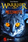 Warrior Cats - Mezzanotte Erin Hunter