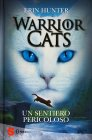 Warrior Cats - Un Sentiero Pericoloso Erin Hunter