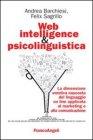 Web Intelligence & Psicolinguistica Andrea Barchiesi Felix Sagrillo