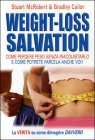 Weight-Loss Salvation Stuart McRobert Bradley Cailor