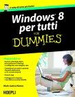Windows 8 per Tutti for Dummies (eBook) Mark Justice Hinton