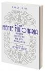 Mente Milionaria - Worthy Nancy Levin