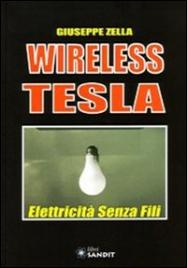 Wireless Tesla - Giuseppe Zella